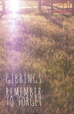 Cover for Remember to Forget