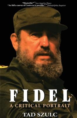 Fidel:: A Critical Portrait Cover Image