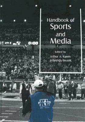 Handbook of Sports and Media (Lea's Communication) Cover Image