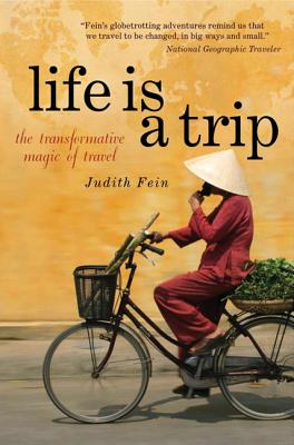 Life Is a Trip: The Transformative Magic of Travel Cover Image