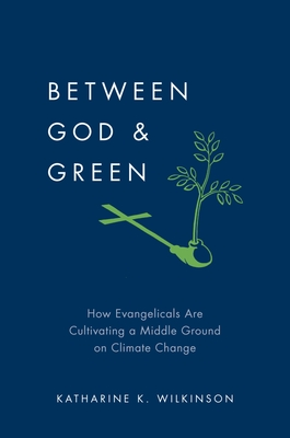 Cover for Between God & Green