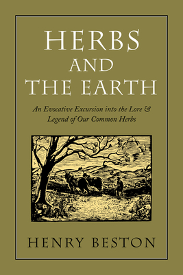 Herbs and the Earth: An Evocative Excursion Into the Lore & Legend of Our Common Herbs (Pocket Paragon) Cover Image