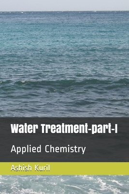 Water Treatment-part-I: Applied Chemistry Cover Image