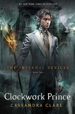 Clockwork Prince (The Infernal Devices #2) Cover Image