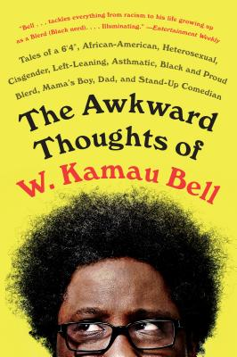 Awkward Thoughts of W Kamau Bell cover image