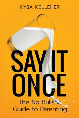 Cover for Say It Once