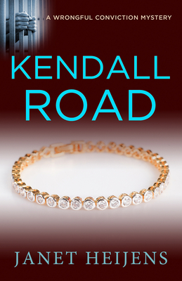 Kendall Road (A Wrongful Conviction Mystery) Cover Image