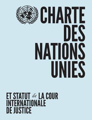 Charte Des Nations Unies Et Statut de la Cour Internationale de Justice Cover Image