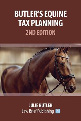 Butler's Equine Tax Planning: 2nd Edition Cover Image