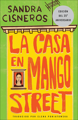 La Casa En Mango Street (the House on Mango Street) (Vintage Contemporaries) Cover Image