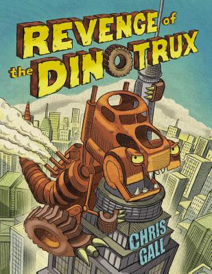 Revenge of the Dinotrux Cover Image
