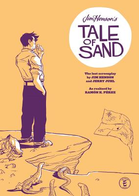 Jim Henson's Tale of Sand Cover Image