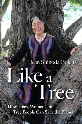 Like a Tree: How Trees, Women, and Tree People Can Save the Planet Cover Image