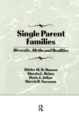 Single Parent Families: Diversity, Myths and Realities Cover Image