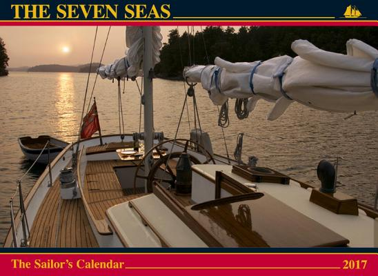 The Seven Seas Calendar 2017: The Sailor's Calendar Cover Image