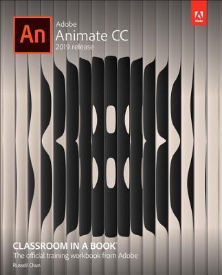 Adobe Animate CC Classroom in a Book (2019 Release) (Classroom in a Book (Adobe)) Cover Image