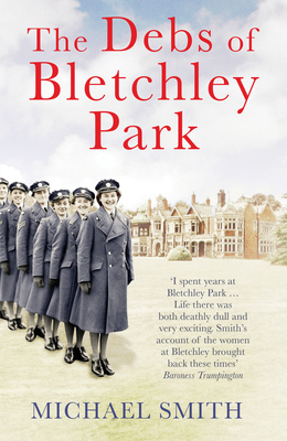 Cover for The  Debs of Bletchley Park
