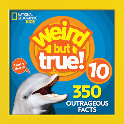Weird But True 10 Cover Image