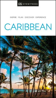 DK Eyewitness Caribbean (Travel Guide) Cover Image