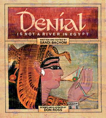 Denial Is Not A River In Egypt Cover Image