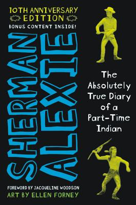 The Absolutely True Diary of a Part-Time Indian 10th Anniversary Edition Cover Image