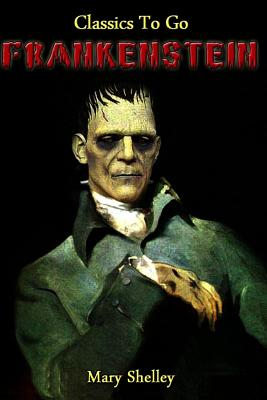 Frankenstein: Revised Edition of Original Version Cover Image