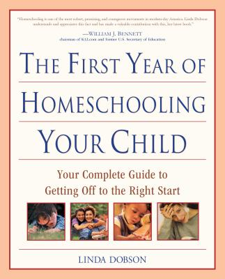 The First Year of Homeschooling Your Child Cover
