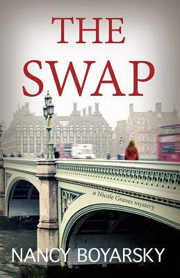 The Swap: A Nicole Graves Mystery (Nicole Graves Mysteries) Cover Image