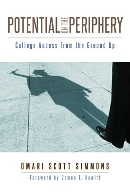 Potential on the Periphery: College Access from the Ground Up Cover Image