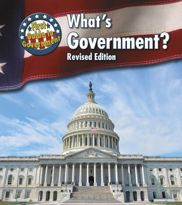 What's Government? (First Guide to Government) Cover Image