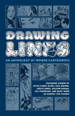 Drawing Lines: An Anthology of Women Cartoonists Cover Image