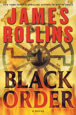 Black Order: A Sigma Force Novel (Sigma Force Novels #2) Cover Image