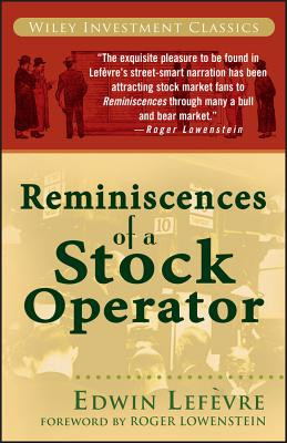 Reminiscences of a Stock Operator (Wiley Investment Classics #31) Cover Image