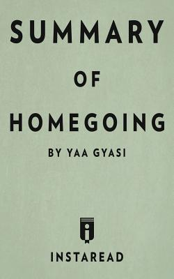 Summary of Homegoing: by Yaa Gyasi - Includes Analysis Cover Image