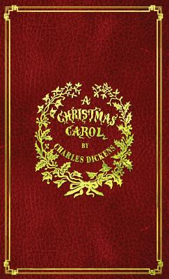 A Christmas Carol: With Original Illustrations In Full Color Cover Image