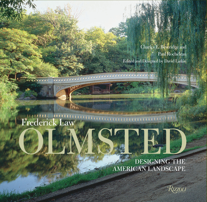Frederick Law Olmsted: Designing the American Landscape Cover Image
