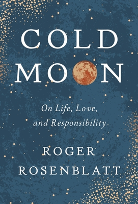 Cold Moon: On Life, Love, and Responsibility Cover Image