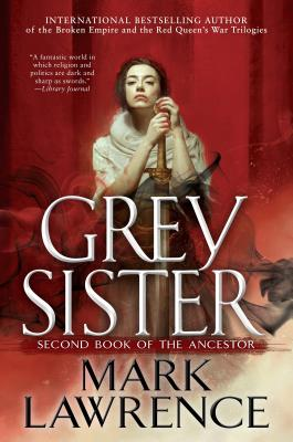 Grey Sister (Book of the Ancestor #2) Cover Image