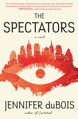 The Spectators: A Novel Cover Image