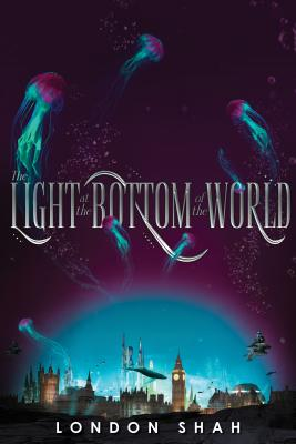 The Light at the Bottom of the World (Light the Abyss #1) Cover Image