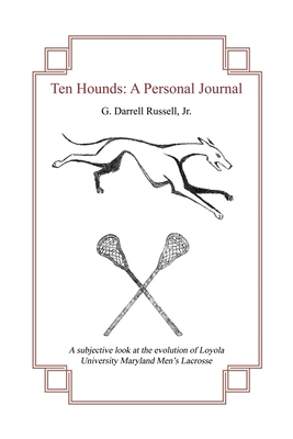 Ten Hounds: A Personal Journal Cover Image