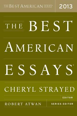 The Best American Essays 2013 (The Best American Series ®) Cover Image