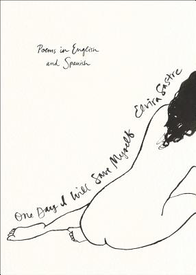 One Day I Will Save Myself: Poems in English and Spanish Cover Image