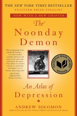 The Noonday Demon: An Atlas of Depression Cover Image