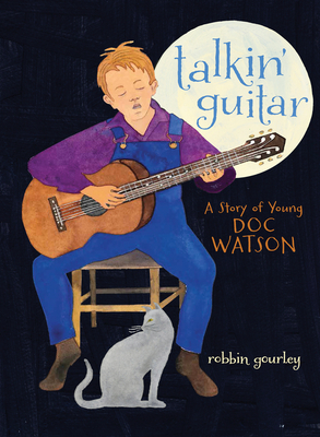 Talkin' Guitar: A Story of Young Doc Watson Cover Image