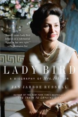 Lady Bird: A Biography of Mrs. Johnson Cover Image