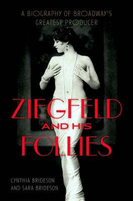 Cover for Ziegfeld and His Follies