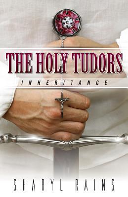 The Holy Tudors: Inheritance Cover Image