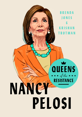 Queens of the Resistance: Nancy Pelosi: A Biography Cover Image