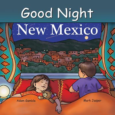 Good Night New Mexico (Good Night Our World) Cover Image